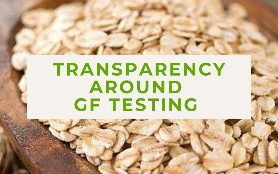Transparency Around Gluten-Free Testing
